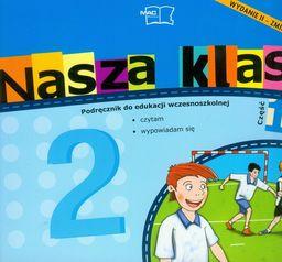Nasza klasa 2 Podręcznik część 10 Edukacja wczesnoszkolna ZAKŁADKA DO KSIĄŻEK GRATIS DO KAŻDEGO ZAMÓWIENIA