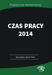 Czas pracy 2014 Przyklady, harmonogramy, wzory - Ebook.