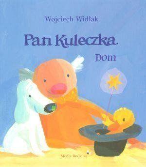 Pan kuleczka Dom - Wojciech Widłak