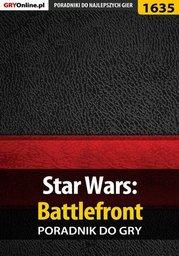 Star Wars: Battlefront - poradnik do gry - Ebook.
