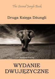 Druga Księga Dżungli. Wydanie dwujęzyczne angielsko-polskie - Ebook.