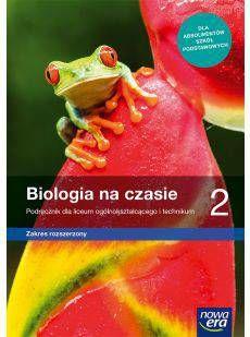 Biologia na czasie cz.2 Podręcznik dla liceum ogólnokształcącego i technikum, zakres rozszerzony
