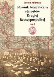 Słownik biograficzny starostów drugiej rzeczypospolitej ZAKŁADKA DO KSIĄŻEK GRATIS DO KAŻDEGO ZAMÓWIENIA