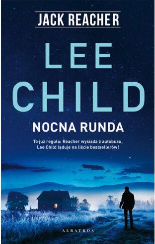 "Książka ""Jack Reacher. Nocna Runda"" - Lee Child"