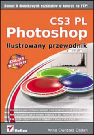 Photoshop CS3 PL. Ilustrowany przewodnik - dostawa GRATIS!.