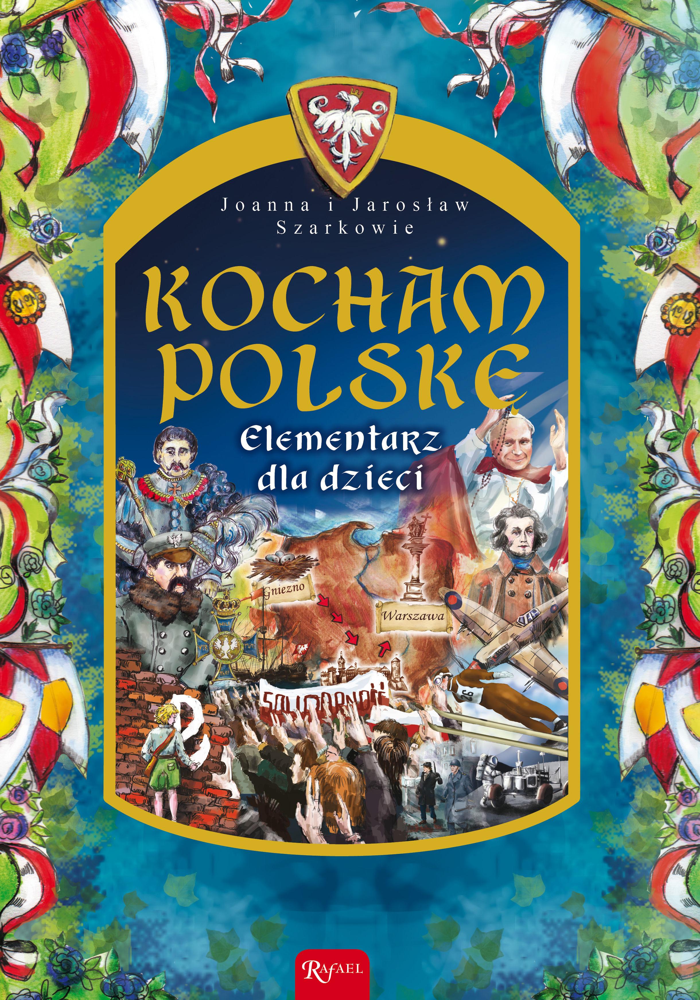 Kocham Polskę. Elementarz dla dzieci - Joanna Szarek - ebook