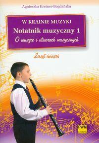 W krainie muzyki notatnik muzyczny 1 o muzyce i utworach muzycznych ZAKŁADKA DO KSIĄŻEK GRATIS DO KAŻDEGO ZAMÓWIENIA