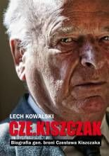 Cze.Kiszczak. Biografia gen. broni Czesława Kiszczaka