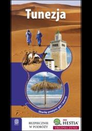 Tunezja. Skarby pustyni, gór i morza. Wydanie 1 - Ebook.