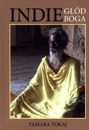Indie. Głód Boga - Tamara Tokaj