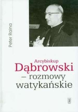 Arcybiskup Dąbrowski - rozmowy watykańskie - Peter Raina