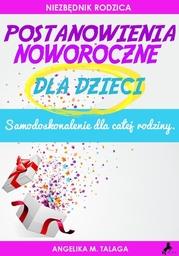 Postanowienia Noworoczne dla Dzieci - Audiobook.