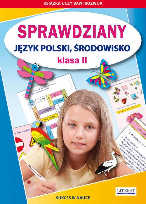Sprawdziany Język polski środowisko Klasa 2 ZAKŁADKA DO KSIĄŻEK GRATIS DO KAŻDEGO ZAMÓWIENIA