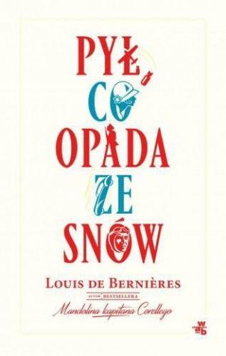 Pył, co opada ze snów - Louis Berniéres