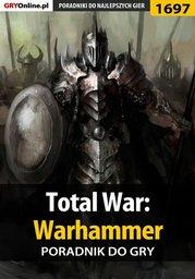 Total War: Warhammer - poradnik do gry - Ebook.
