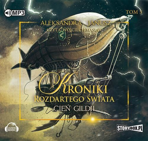 Kroniki rozdartego świata Tom 3 Cień Gildii - Aleksandra Janusz - audiobook