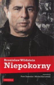 Niepokorny Bronisław Wildstein, Michał Karnowski, Piotr Zaremba