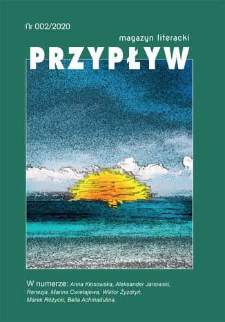 Przypływ. Magazyn literacki, nr 002/2020 - Ebook.