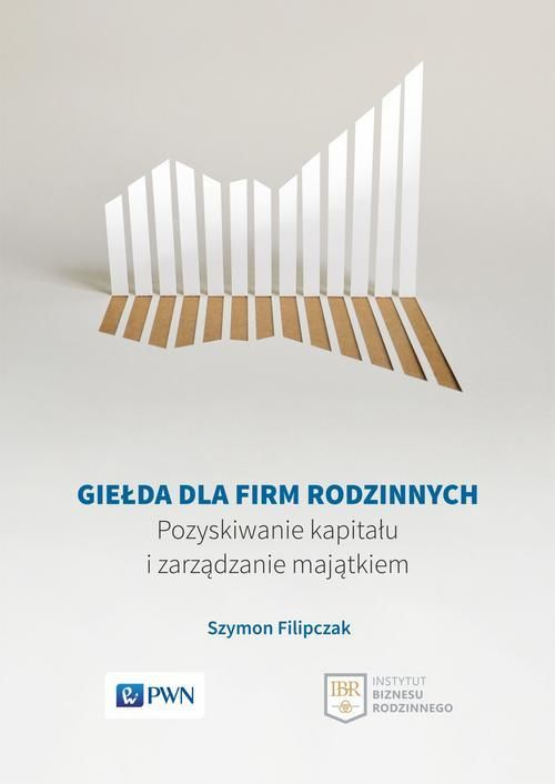 Giełda dla firm rodzinnych - Szymon Filipczak - ebook
