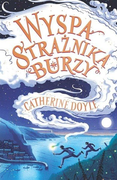 Wyspa Strażnika Burzy - Catherine Doyle