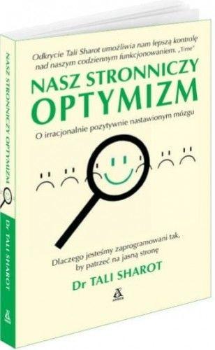 Nasz stronniczy optymizm Tali Sharot