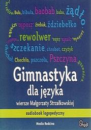 Gimnastyka dla języka. Audiobook logopedyczny - Audiobook.