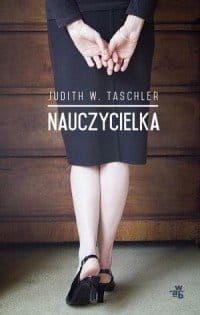 Nauczycielka - Judith W. Taschler