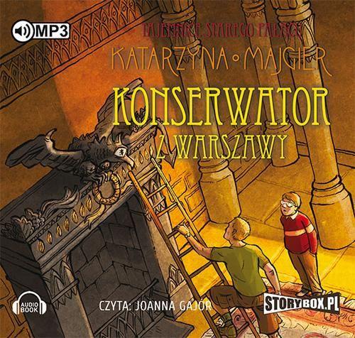 Tajemnice starego pałacu Konserwator z Warszawy Tom 3 - Katarzyna Majgier - audiobook
