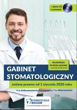 Gabinet stomatologiczny. Zmiany prawne od 1 stycznia 2020 roku (e-book) - Ebook.