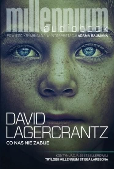 Co nas nie zabije Audiobook - David Lagerkrantz