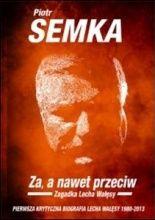 Za a nawet przeciw zagadka Lecha Wałęsy