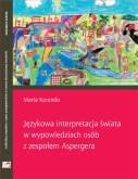 Językowa interpretacja świata osób z zespołem Aspergera