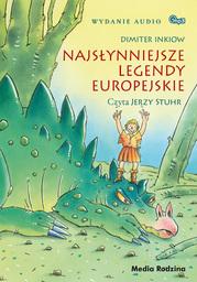 Najsłynniejsze legendy europejskie - Audiobook.
