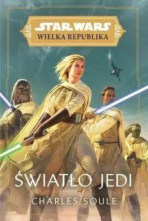 Star Wars Wielka Republika. Światło Jedi - Charles Soule
