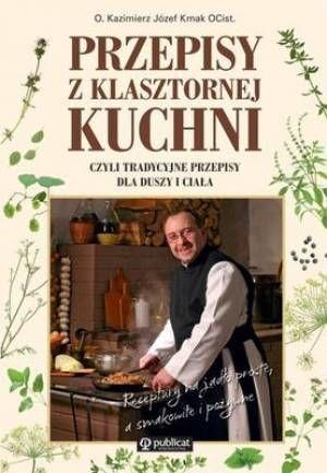 Przepisy z klasztornej kuchnii