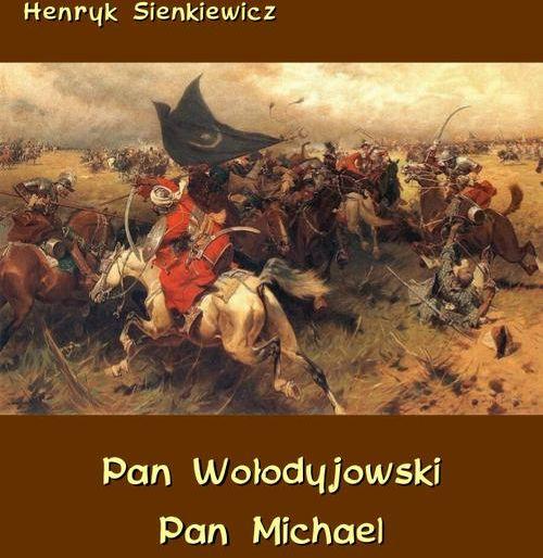 Pan Wołodyjowski - Pan Michael - Henryk Sienkiewicz - ebook