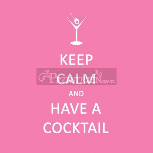 KOKTAILOWE SERWETKI PAPIEROWE - Keep Calm and Have a Coctail