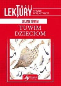 Tuwim dzieciom Twoje lektury - Julian Tuwim