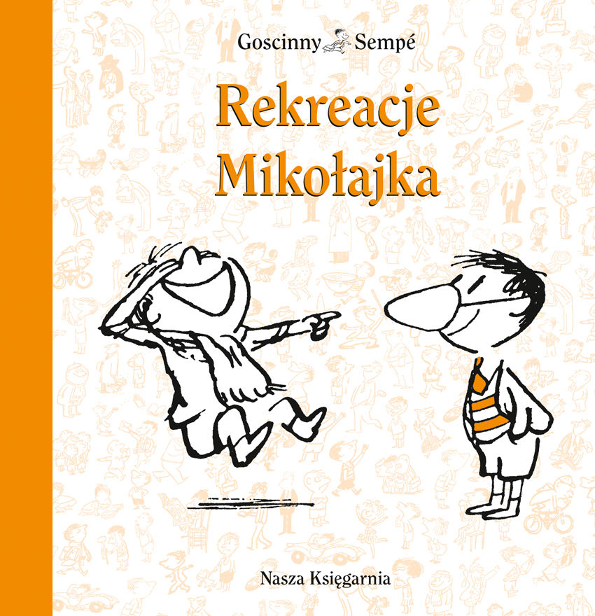Rekreacje Mikołajka - Jean-Jacques Sempe - ebook