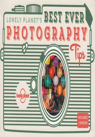 Best Ever Photography Tips - dostawa GRATIS!.