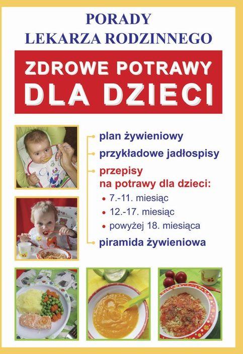 Zdrowe potrawy dla dzieci - Monika von Basse - ebook
