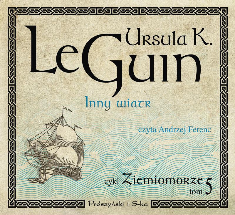 Inny wiatr - Ursula Kroeber Le Guin - audiobook