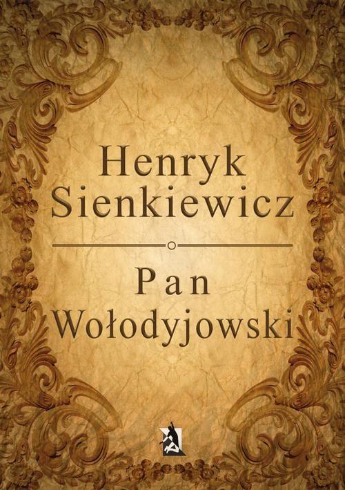 Pan Wołodyjowski - Henryk Sienkiewicz - ebook