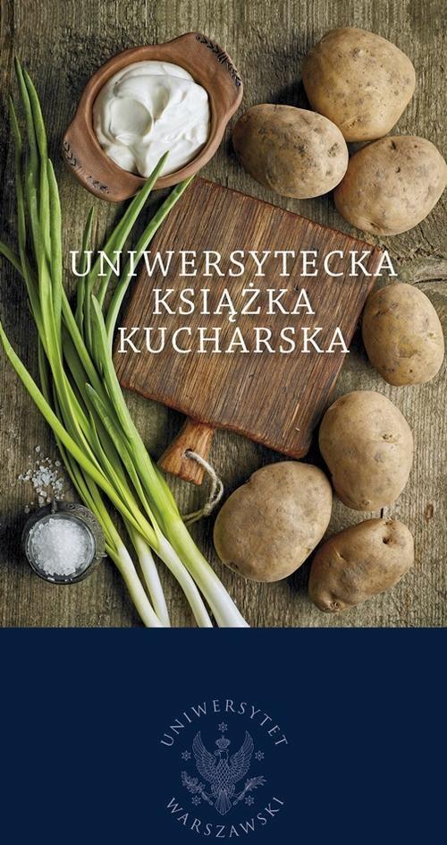 Uniwersytecka książka kucharska - Jacek Kurczewski - ebook