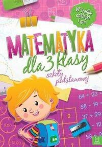 Matematyka dla klasy 3 szkoły podstawowej - opracowanie zbiorowe