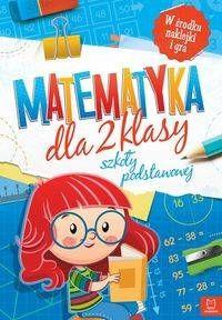 Matematyka dla klasy 2 szkoły podstawowej - Agnieszka Bator
