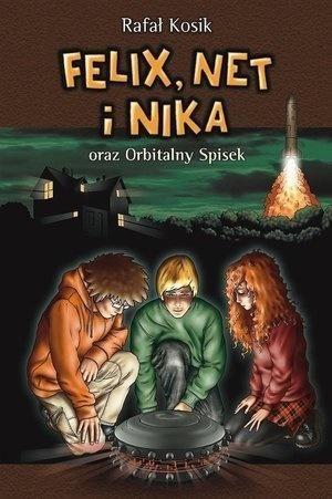 Felix, Net i Nika oraz Orbitalny Spisek 1 Tom 5 ZAKŁADKA DO KSIĄŻEK GRATIS DO KAŻDEGO ZAMÓWIENIA