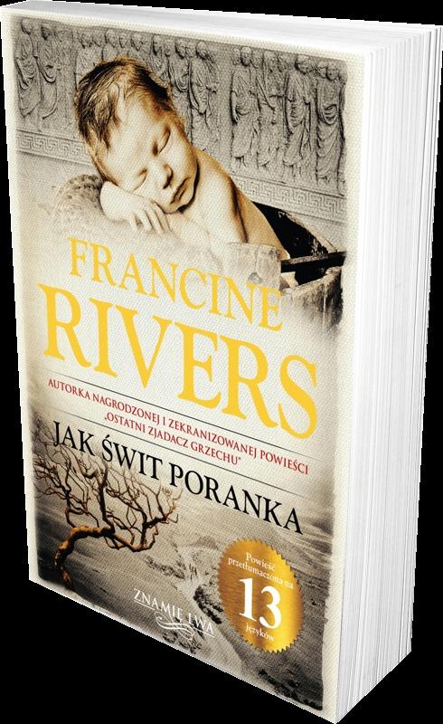 Jak świt poranka tom III trylogii Znamię lwa - Francine Rivers - oprawa twarda