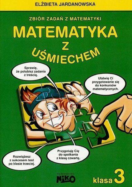 Matematyka z uśmiechem Klasa 3 NIKO - Elżbieta Jardanowska