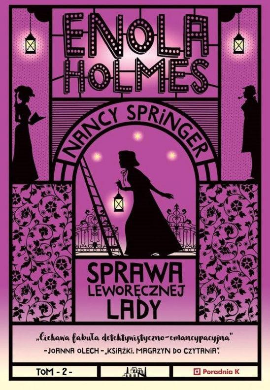 Enola Holmes. Sprawa leworęcznej lady ZAKŁADKA DO KSIĄŻEK GRATIS DO KAŻDEGO ZAMÓWIENIA